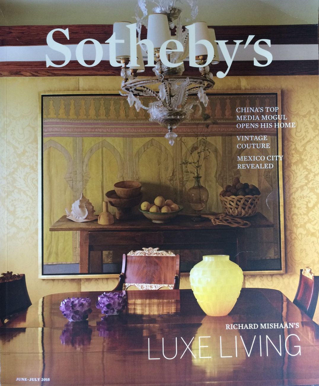 SOTHERBY'S JUNE/JULY 2015 Luxe Living